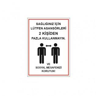 Asansörleri 2 Kişiden Fazla Kullanmayın Afişi