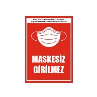 Maskesiz Girilmez Yasal Uyarı Afişi / Etiketi