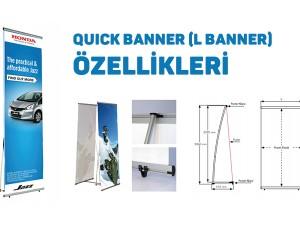 Quick Banner (L Banner) Özellikleri