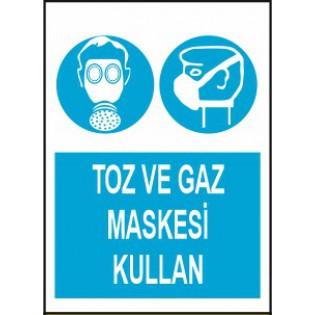 Toz ve Gaz Maskesi Kullan Uyarı İkaz Levhası
