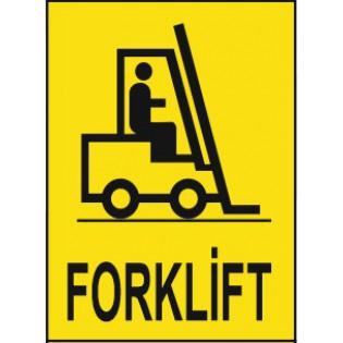 Forklift Uyarı İkaz Levhası
