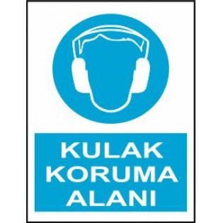 Kulak Koruma Alanı Uyarı İkaz Levhası