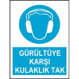 Gürültüye Karşı Kulaklık Tak Uyarı İkaz Levhası