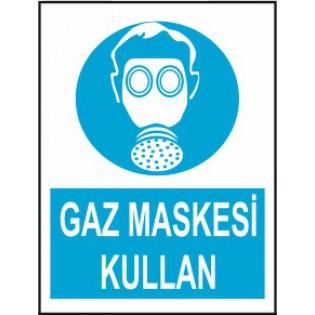 Gaz Maskesi Kullan Uyarı İkaz Levhası