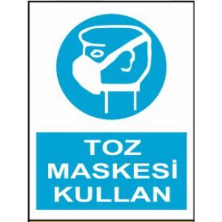 Toz Maskesi Kullan Uyarı İkaz Levhası